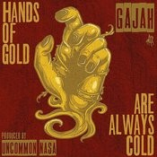 Hands Of Gold Are Always Cold Songs