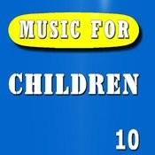Music For Children, Vol. 10 (Instrumental) Songs