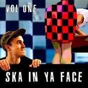 Ska In Ya Face, Vol. 1 Songs