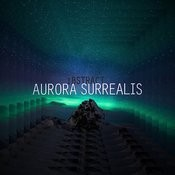 Aurora Surrealis Songs