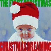 Christmas Dreaming - The First Christmas! Songs