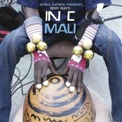 Africa Express Presents... Terry Riley's In C Mali Songs