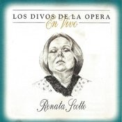 Los Divos De La Opera En Vivo - Renata Scotto Songs