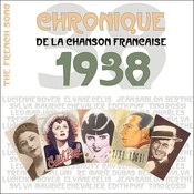 The French Song : Chronique De La Chanson Française (1938), Vol. 15 Songs