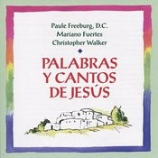 Palabras Y Cantos De Jesús Songs