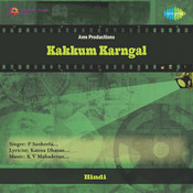 Kakkum Karngal Songs