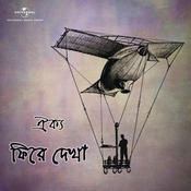 Phirey Dekha Songs