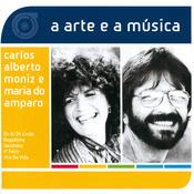 A Arte E A Música De Carlos Alberto Moniz e Maria Do Amparo Songs