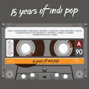 15 Years Of Indi Pop (Vol. 2) Songs