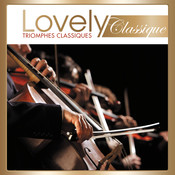 Lovely Classique Triomphes Songs