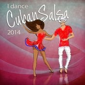 I Dance Cuban Salsa 2014 (Salsa Y Timba Hits) Songs