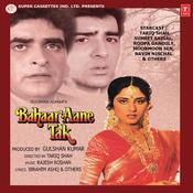 Bahaar Aane Tak Songs