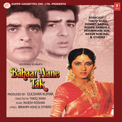 Bahaar Aane Tak Songs