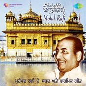 Shabads And Devotional Songs From Films By Rafi  Songs