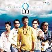 Om - The Fusion Band Songs