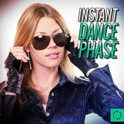 Instant Dance Phase Songs