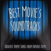 Best Movie's Soundtracks: Greatest Theme Songs From Famous Films Songs