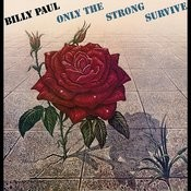 Only The Strong Survive Songs