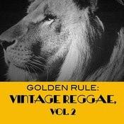 Golden Rule: Vintage Reggae, Vol. 2 Songs