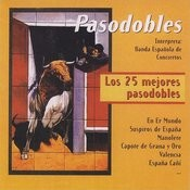 Pasodobles: Los 25 Mejores Pasodobles Songs