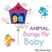 Animal Songs For Baby Songs