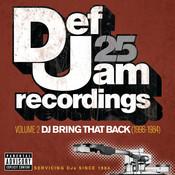 Def Jam 25: Volume 2 -  DJ Bring That Back (1996-1984) (Explicit Version) Songs