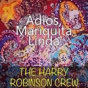 Adios, Mariquita Linda Songs