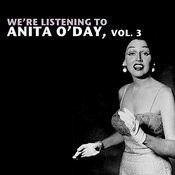 We're Listening To Anita O'day, Vol. 3 Songs