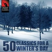 50 Classics For A Winter's Day Songs