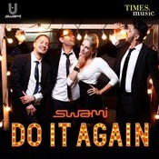 Do It Again (DJ Swami Extended Dub Mix) Song