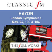 Haydn: London Symphonies (Classic FM: The Full Works) Songs