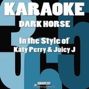 Dark Horse (In The Style Of Katy Perry) [Karaoke Version] - Single Songs