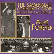 Alive Forever (Live At The Connor's Temple, Savannah, Georgia/1979) Songs
