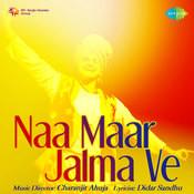 Naa Maar Jalma Ve Songs