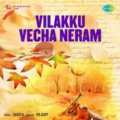 Vilakku Vecha Neram Songs
