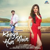 Khoya Hun Main Song