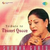 Tribute To Thumri Queen Shobha Gurtu Songs