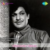 Vallavanukku Valavan Songs