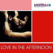 Love In The Afternoon Songs
