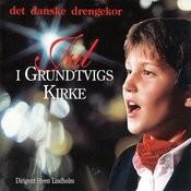 Jul I Grundtvigs Kirke (Dirigent Steen Lindholm) Songs