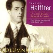 Ernesto Halffter: La Corza Blanca (Integral De Canto) Songs