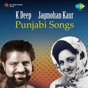 K Deep Jagmohan Kaur Songs