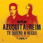 Te Quiero A Veces (Verdammt Ich Lieb' Dich) Songs