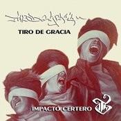 Impacto Certero - Grandes Éxitos Songs