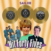 Sailor - Hit Forty Fives Songs