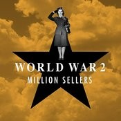 World War 2 - Million Sellers Songs