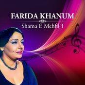 Farida Khanun - Shama-e-mehfil Vol 1 Songs