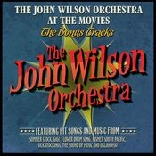 The John Wilson Orchestra at the Movies - The Bonus Tracks Songs