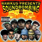 Rawkus Presents Soundbombing II Songs