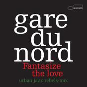 Fantasize The Love (Urban Jazz Rebels-Mix) Songs